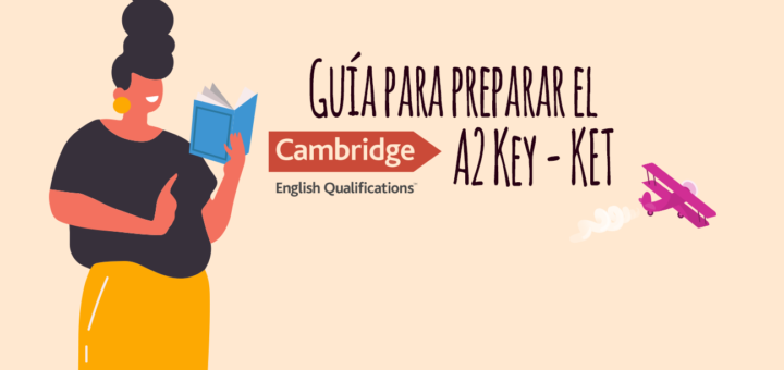 Guia para preparar el A2 Key KET