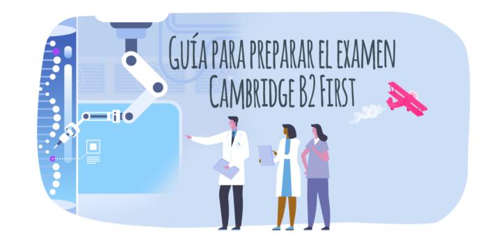 Guía para preparar el examen Cambridge B2 First