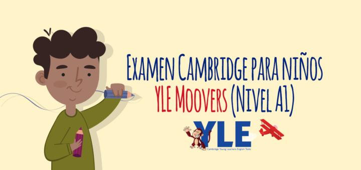 Examen Cambridge para niños YLE Movers (Nivel A1)