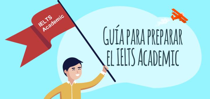 Guía para preparar el IELTS Academic