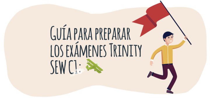 Guía para preparar los exámenes Trinity SEW C1